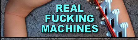 REAL FUCKING MACHINES